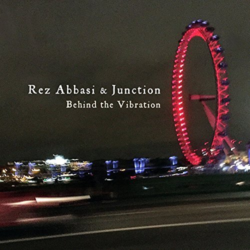 Rez & Junction Abbasi Behind The Vibration