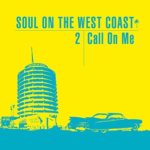 Various Artist Soul On The West Coast 2 (call
