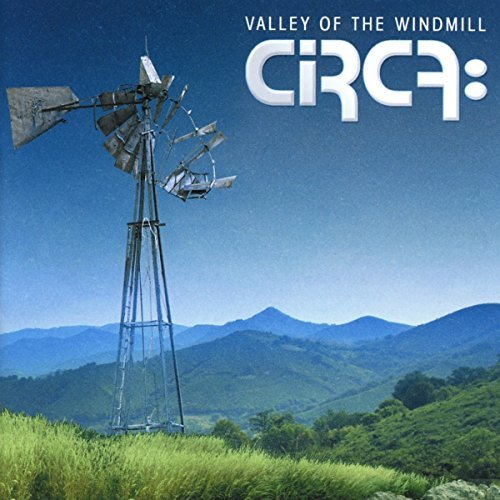 Circa Valley Of The Windmill