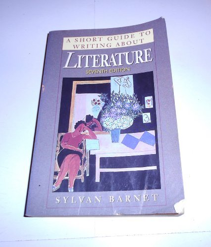 Sylvan Barnet A Short Guide To Writing About Literature