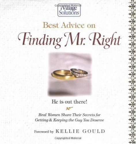 Kellie Gould Best Advice On Finding Mr. Right He Is Out There!