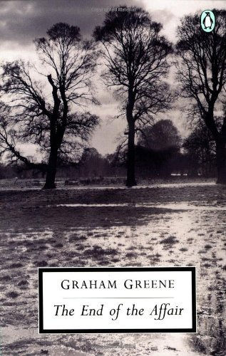 Graham Greene The End Of The Affair