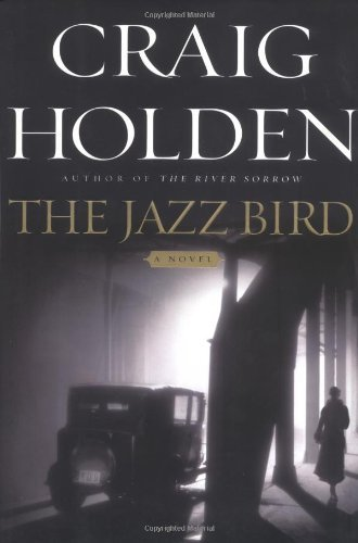 Craig Holden The Jazz Bird
