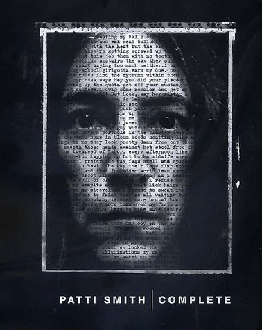 Patti Smith Patti Smith Complete Lyrics Reflections & Notes For The Future