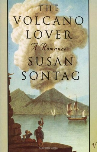 Susan Sontag The Volcano Lover A Romance