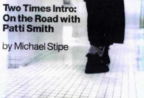Michael Stipe Two Times Intro On The Road With Patti Smith