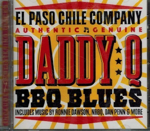 El Paso Chile Company Authentic Genuine Daddy Q Bbq Blues