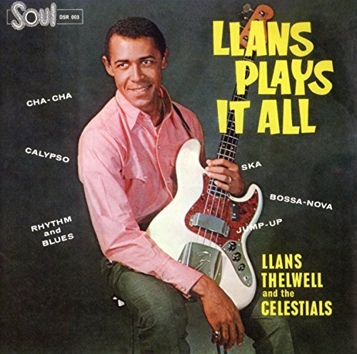 Llans His Celestial Thelwell Llans Plays It All