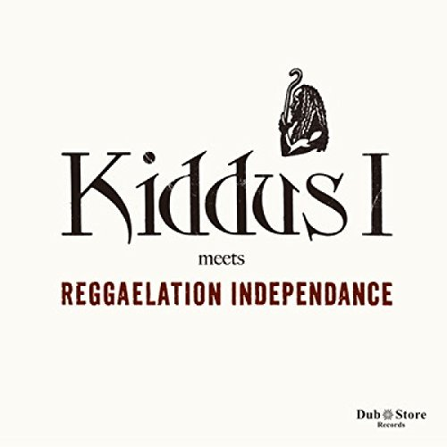 Kiddus I & Reggaelation Indepe Kiddus I Meets Reggaelation In