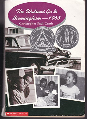 Christopher Paul Curtis The Watsons Go To Birmingham 1963