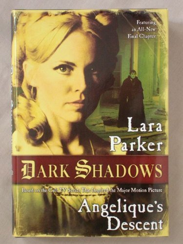 Lara Parker Dark Shadows Angelique's Descent
