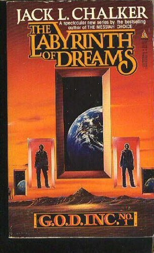 Jack L. Chalker G.O.D. Inc. #1 The Labyrinth Of Dreams