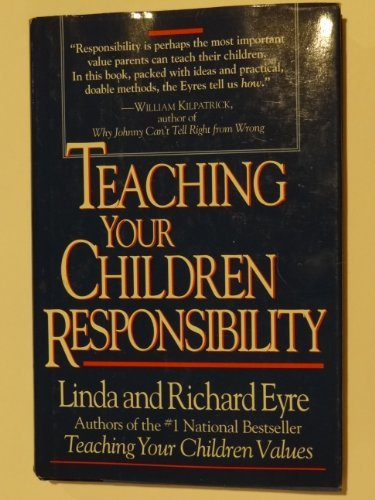 Linda Eyre Teaching Your Children Responsibility
