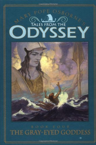 Mary Pope Osborne The Tales From The Odyssey #4 Gray Eyed Goddess
