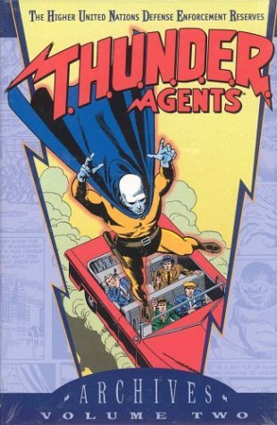 Steve Skeates T.H.U.N.D.E.R. Agents Archives Vol. 2