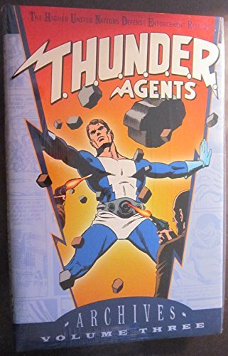 Various T.H.U.N.D.E.R. Agents Archives Vol. 3