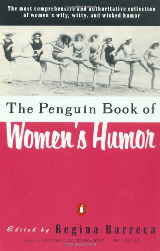 Regina Barreca The Penguin Book Of Women's Humor