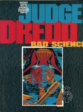 John Grant Wagner Judge Dredd In Bad Science Definitive Editions