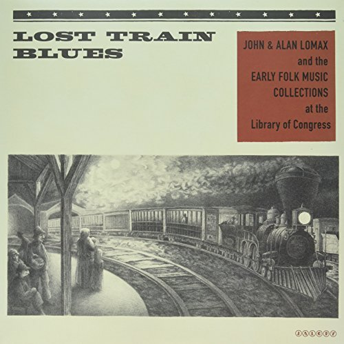 Lost Train Blues Lost Train Blues Lp