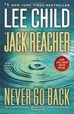 Lee Child Jack Reacher Never Go Back A Jack Reacher Novel