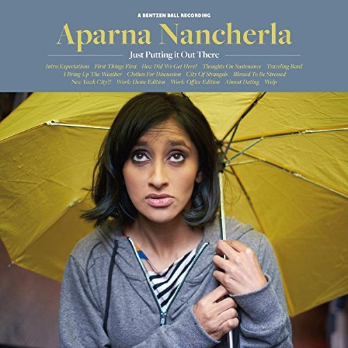 Aparna Nancherla Just Putting It Out There