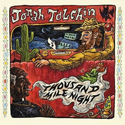 Jonah Tolchin Thousand Mile Night