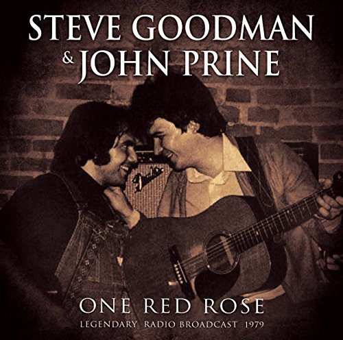 Goodman Steve Prine John One Red Rose (radio Broadcast
