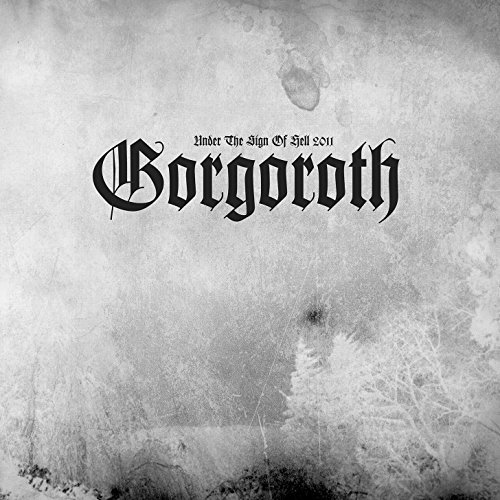 Gorgoroth Under The Sign Of Hell 2011 Lmtd Ed. Picture Vinyl