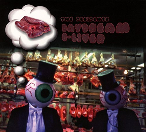 The Residents Daydream B Liver
