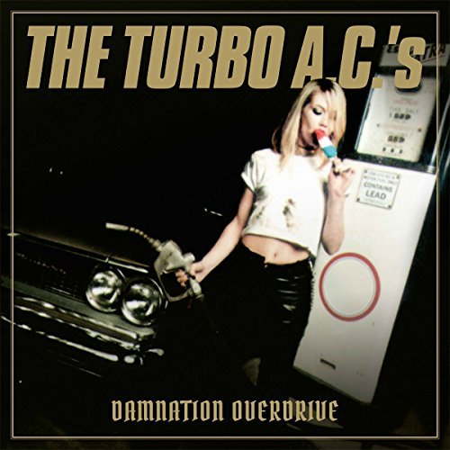 Turbo A.C.'s Damnation Overdrive