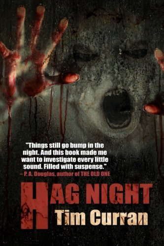 Tim Curran Hag Night