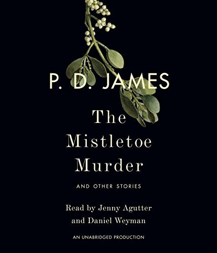 P. D. James The Mistletoe Murder And Other Stories