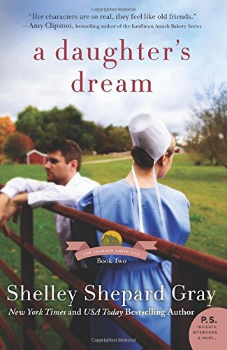 Shelley Shepard Gray A Daughter's Dream The Charmed Amish Life Book Two