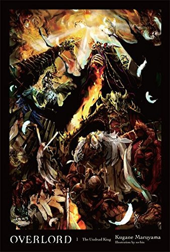 Kugane Maruyama Overlord Vol. 1 (light Novel) The Undead King