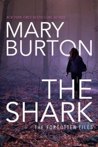 Mary Burton The Shark
