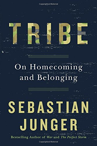 Sebastian Junger Tribe On Homecoming And Belonging