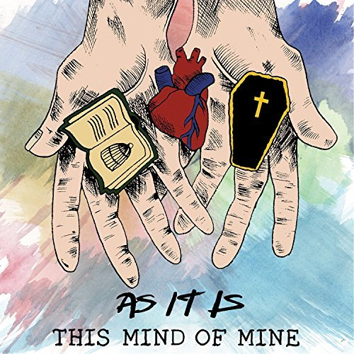 As It Is This Mind Of Mine