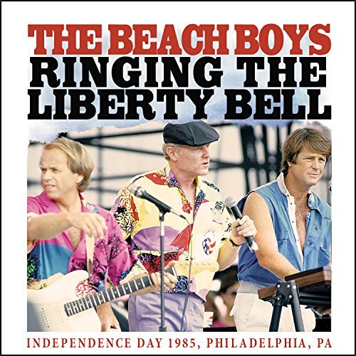Beach Boys Ringing The Liberty Bell