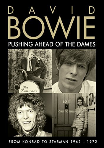 David Bowie Pushing Ahead Of The Dames
