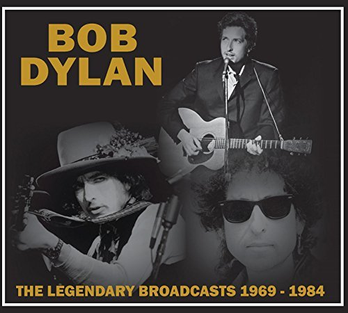 Bob Dylan Legendary Broadcasts 1969 1984