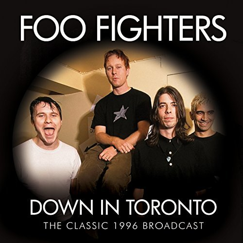 Foo Fighters Down In Toronto