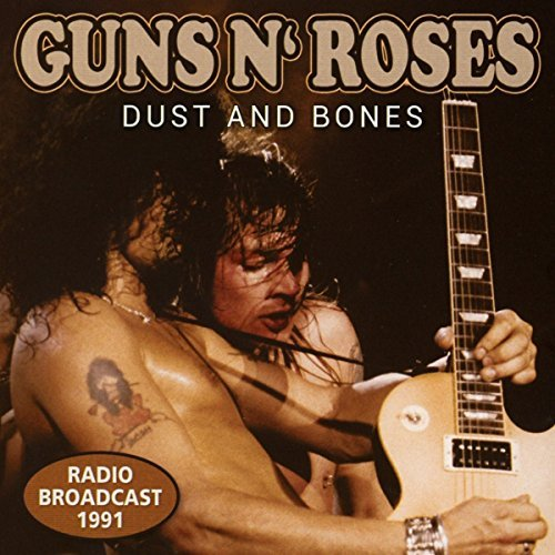 Guns N Roses Dust & Bones Radio Broadcast 1991