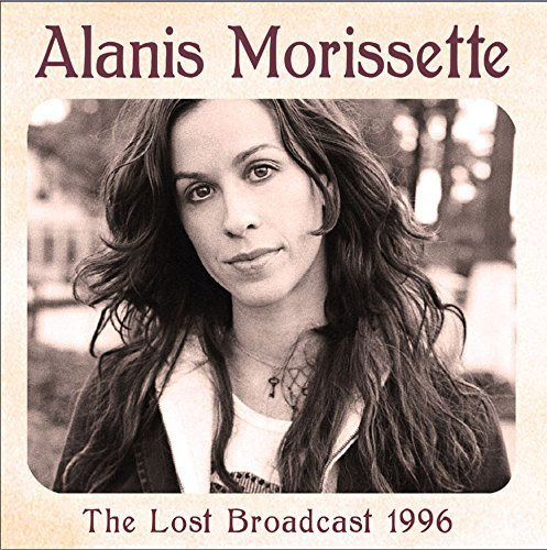 Alanis Morissette The Lost Broadcast