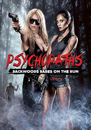 Psychopaths Backwoods Babes On The Run Psychopaths Backwoods Babes On The Run DVD Nr