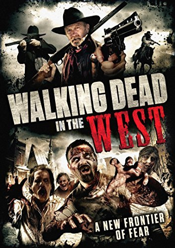 Walking Dead In The West Walking Dead In The West DVD Nr