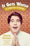 Shane Dawson It Gets Worse A Collection Of Essays