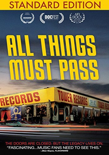 All Things Must Pass The Rise And Fall Of Tower Records All Things Must Pass The Rise And Fall Of Tower Records DVD