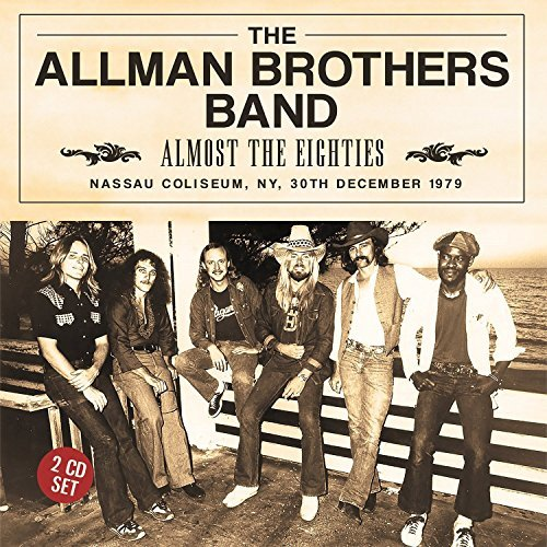 Allman Brothers Band Almost The Eighties