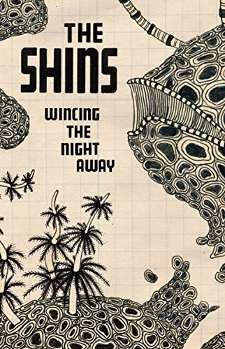 Shins Wincing The Night Away