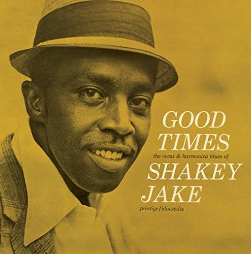 Shakey Jake Good Times Lp